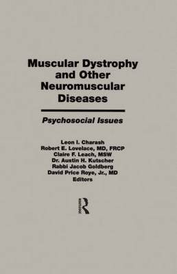 Muscular Dystrophy and Other Neuromuscular Diseases: Psychosocial Issues
