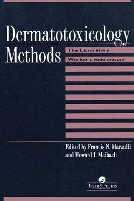 Dermatotoxicology Methods: The Laboratory Worker's Ready Reference