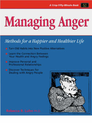 Managing Anger: Methods for a Happier and Healthier Life