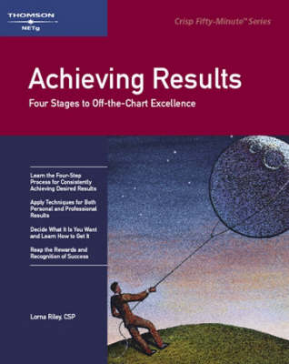 Achieving Results: Four Stages to Off-the-Chart Excellence