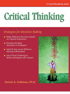 Critical Thinking: Strategies for Decision Making