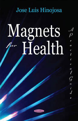 Magnets for Health: A Practical Guide