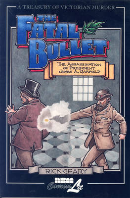 Treasury Of Victorian Murder #4: The Fatal Bullet