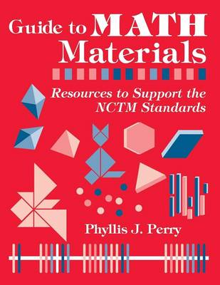 Guide to Math Materials: Resources to Support the NCTM Standards