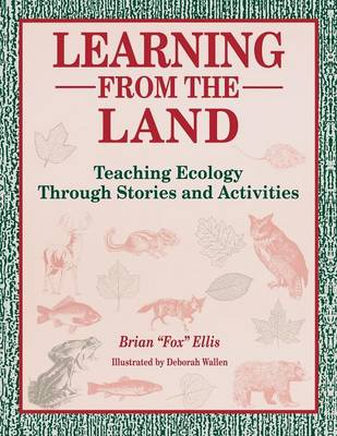 Learning from the Land: Teaching Ecology Through Stories and Activities