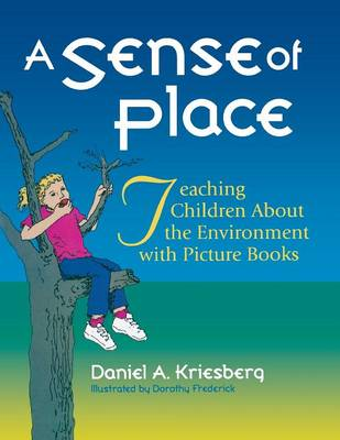 A Sense of Place: Teaching Children About the Environment with Picture Books