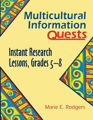 Multicultural Information Quests: Instant Research Lessons, Grades 5-8