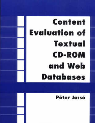 Content Evaluation of Textual CD-ROM and Web Databases