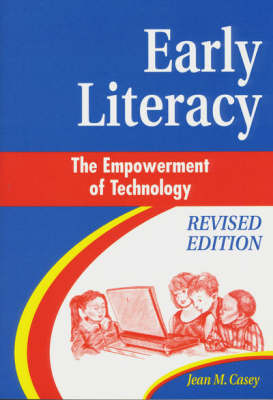 Early Literacy: The Empowerment of Technology