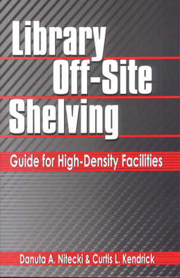 Library Off-Site Shelving: Guide for High-Density Facilities