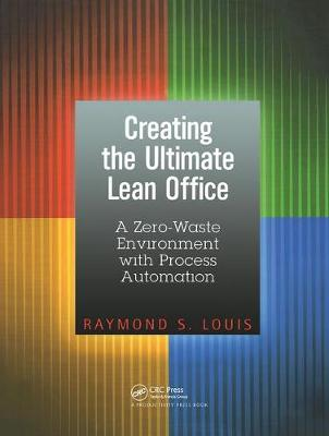 Creating the Ultimate Lean Office: A Zero-Waste Environment with Process Automation