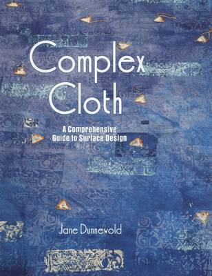 Complex Cloth: A Comprehensive Guide to Surface Design