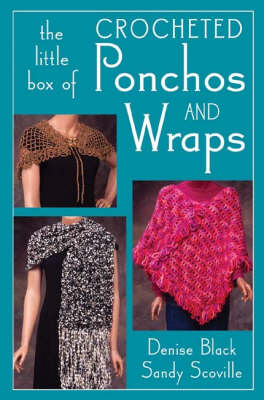 Little Box of Crocheted Ponchos and Wraps