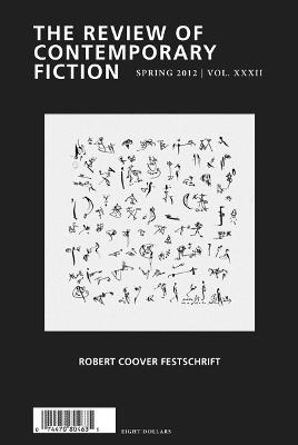 Review of Contemporary Fiction: Robert Coover Festschrift, Volume XXXII, No. 1