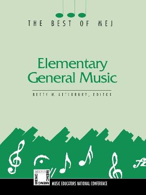 Elementary General Music: The Best of MEJ