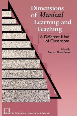 Dimensions of Musical Learning and Teaching: A Different Kind of Classroom