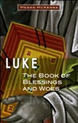 Luke: The Book of Blessings and Woes