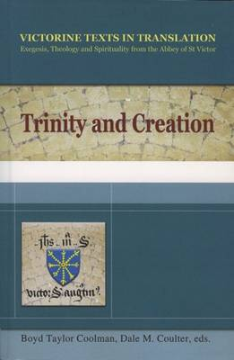 Trinity and Creation: A Selection of Works of Hugh, Richard and Adam of St Victor