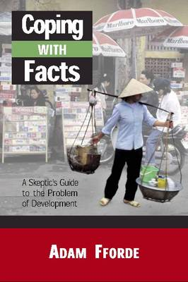 Coping with Facts: A Skeptic's Guide to Development