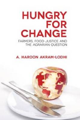 Hungry for Change: Farmers, Food Justice, and the Agrarian Question