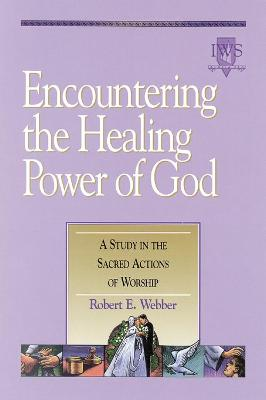 Encountering the Healing Power of God