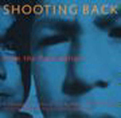 Shooting Back from the Reservation: A Photogrpahic View of Life by Native American Youth