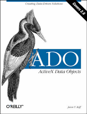 ADO: ActiveX Data Objects: Covers 2.6