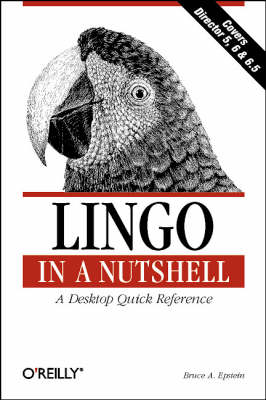 Lingo in a Nutshell: A Desktop Quick Reference