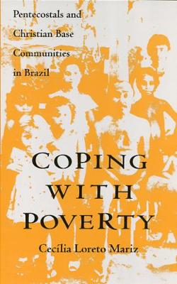 Coping with Poverty: Pentecostals and Christian Base Communities in Brazil