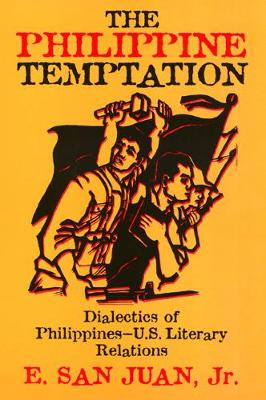 The Philippine Temptation: Dialectics of Philippines-U.S. Literary Relations