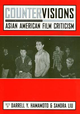 Countervisions: Asian American Film Criticism