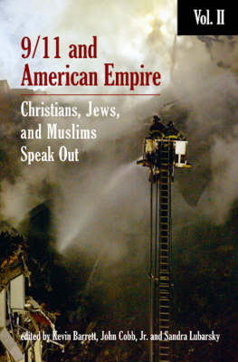 9/11 and American Empire: Christians, Jews, and Muslims Speak Out: Vol. 2