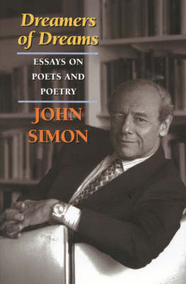 Dreamers of Dreams: Essays on Poets and Poetry