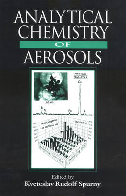 Analytical Chemistry of Aerosols: Science and Technology