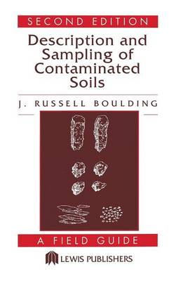Description and Sampling of Contaminated Soils: A Field Guide
