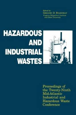 Hazardous and Industrial Waste Proceedings, 29th Mid-Atlantic Conference