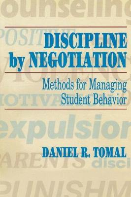 Discipline by Negotiation: Methods for Managing Student Behavior