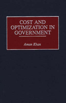 Cost and Optimization in Government