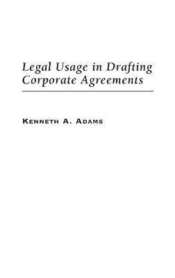 Legal Usage in Drafting Corporate Agreements