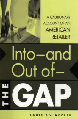 Into--and Out of--The GAP: A Cautionary Account of an American Retailer