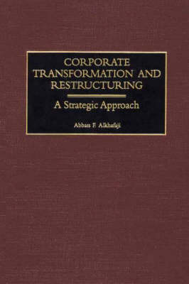 Corporate Transformation and Restructuring: A Strategic Approach