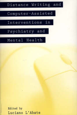 Distance Writing and Computer-Assisted Interventions in Psychiatry and Mental Health