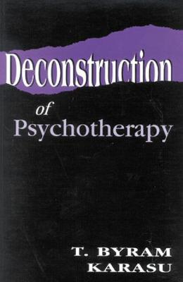 Deconstruction of Psychotherapy