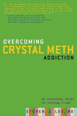 Overcoming Crystal Meth Addiction: An Essential Guide to Getting Clean