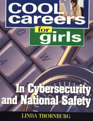Cool Careers for Girls in Cybersecurity & National Safety