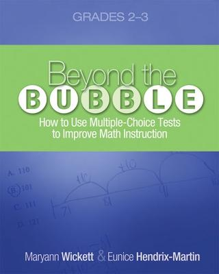 Beyond the Bubble (Grades 2-3): How to Use Multiple-Choice Tests to Improve Math Instruction, Grades 2-3