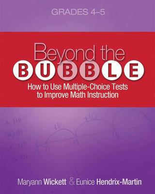Beyond the Bubble (Grades 4-5): How to Use Multiple-Choice Tests to Improve Math Instruction, Grades 4-5