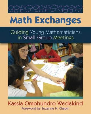 Math Exchanges: Guiding Young Mathematicians in Small-Group Meetings