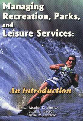 Managing Recreation, Parks and Leisure Services: An Introduction