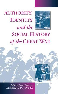 Authority, Identity and the Social History of the Great War